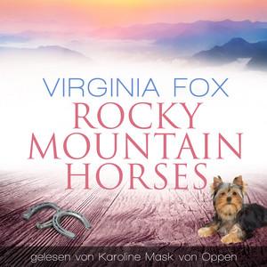 Rocky Mountain Horses Hörbuch kostenlos