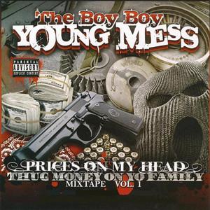 Prices On My Head: Thug Money On Yo Family, Vol. 1
