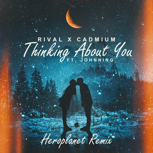 Thinking About You (Heroplanet Remix)