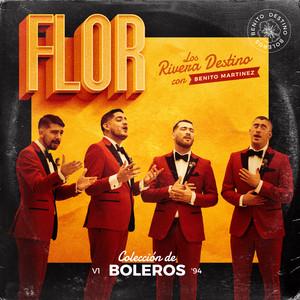 Flor (feat. Benito Martínez)