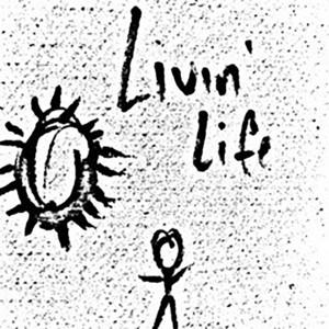 Livin' Life