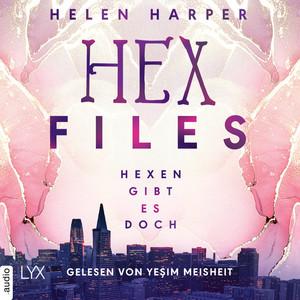 Hex Files - Hexen gibt es doch, Band 1 (Ungekürzt) Audiobook