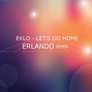 Let's Go Home (Erlando Remix)