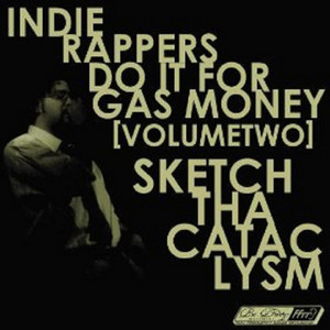 Indie Rappers Do It for Gas Money, Vol. 2 album