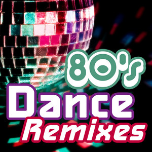 80s Dance Remixes album