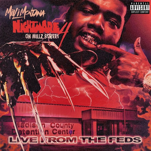 """Nightmare 0n Millz Street 4 """"Live from the Feds"""""""