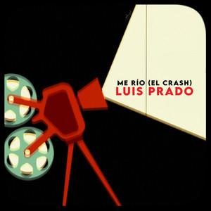 Me Río (El Crash)
