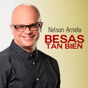 Besas Tan Bien by Nelson Arrieta