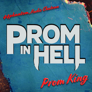 Prom King (feat. 44phantom)