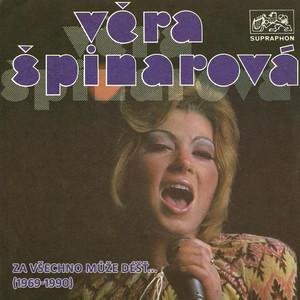 Věra Špinarová - Za Všechno Může Déšť... (1969-1990)