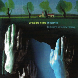 Tributaries - Reflections on Tommy Flanagan album