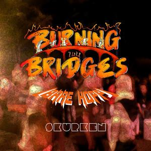 Burning Bridges 2021 (Bare Hopp)