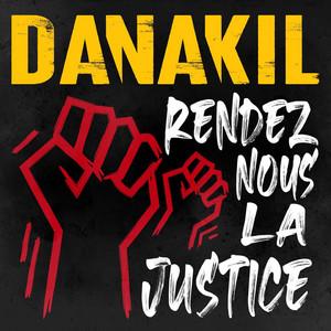 Rendez-nous la justice by Danakil
