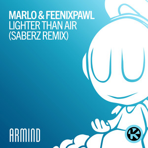 Lighter Than Air (SaberZ Remix)