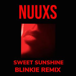 Sweet Sunshine (Blinkie Remix)