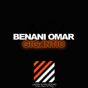 Gigantic - Original Mix by Benani Omar
