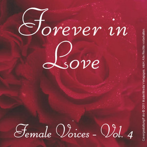 Forever in Love - Popsongs Female Voices, Vol. 4
