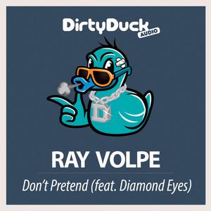 Don't Pretend (Feat. Diamond Eyes)