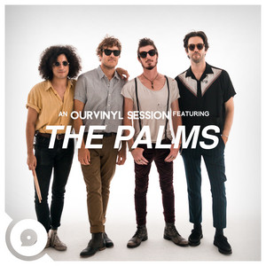 The Palms | OurVinyl Sessions