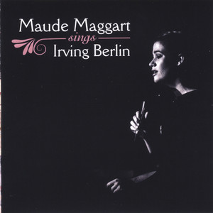Maude Maggart Sings Irving Berlin album