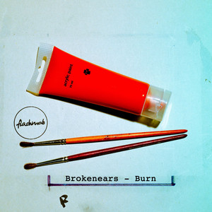 Burn by Brokenears