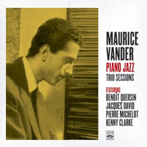 Maurice Vander. Piano Jazz / Trio Sessions album