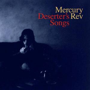 Mercury Rev  Deserter's Songs :Replay