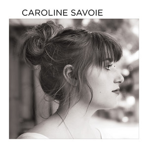Caroline Savoie (Édition Deluxe) album