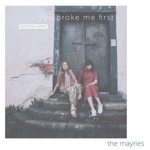 you broke me first (Zonoma Remix)