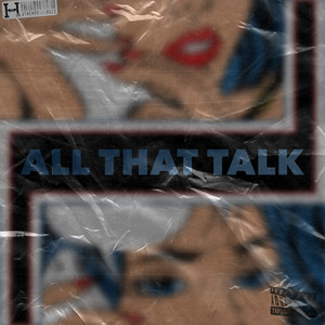 All That Talk