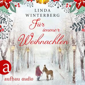 Für immer Weihnachten (Ungekürzt) Audiobook