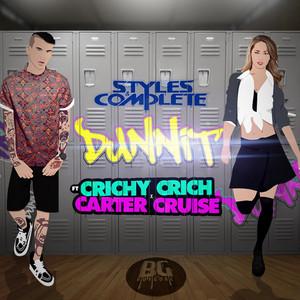 Dunnit (feat. Crichy Crichy & Carter Cruise)