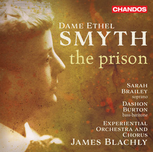 The Prison: No. 9, The Deliverance. The Prisoner Awakes by Ethel Smyth, Experiential Orchestra, James Blachly