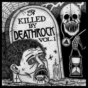 Killed By Deathrock Vol.1 - Your Funeral