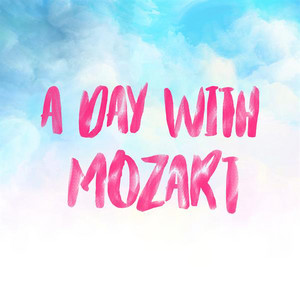A Day with Mozart