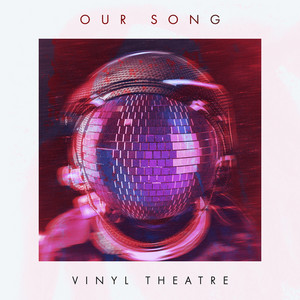 Our Song (Radio Edit)