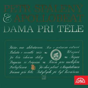 Petr Spálený - Dáma Při Těle (Bonus Track Version)