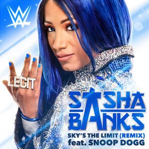 Sky's the Limit (Remix) [Sasha Banks]