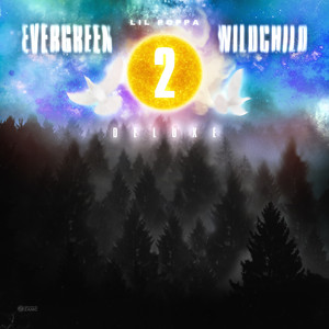 Evergreen Wildchild 2 (Deluxe)