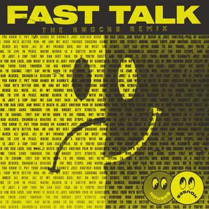 Fast Talk (The Knocks Remix)