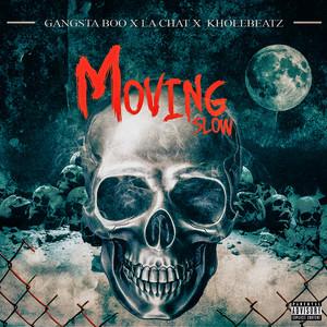 Moving Slow - Memphis Edit