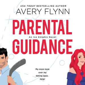 Parental Guidance - Ice Knights, Book 1 (Unabridged) Audiobook