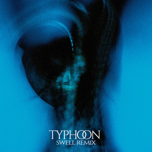 Typhoon (Swell Remix) [A-SIDE] cover art