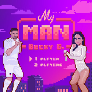 My Man by Becky G cover art