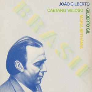 Brasil (feat. Gilberto Gil, Maria Bethânia, Caetano Veloso)