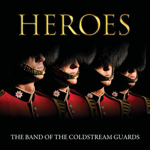 Where Eagles Dare by Ron Goodwin, The Coldstream Guards Band