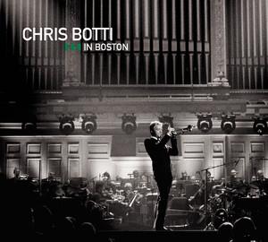 Chris Botti in Boston album
