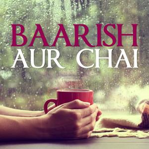 Baarish Aur Chai