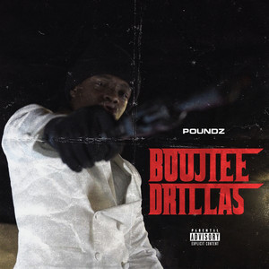 Boujee Drillas