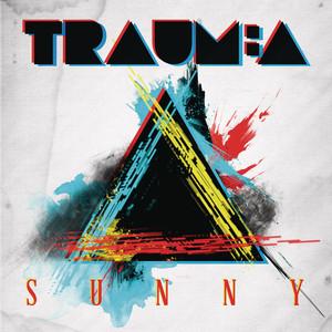 Sunny - Radio Edit by Trauma